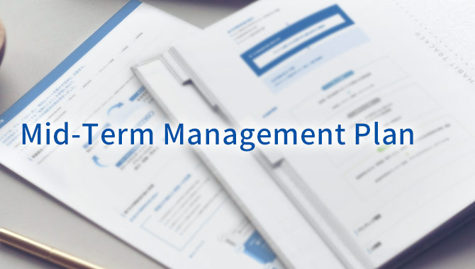 Mid-Term Management Plan